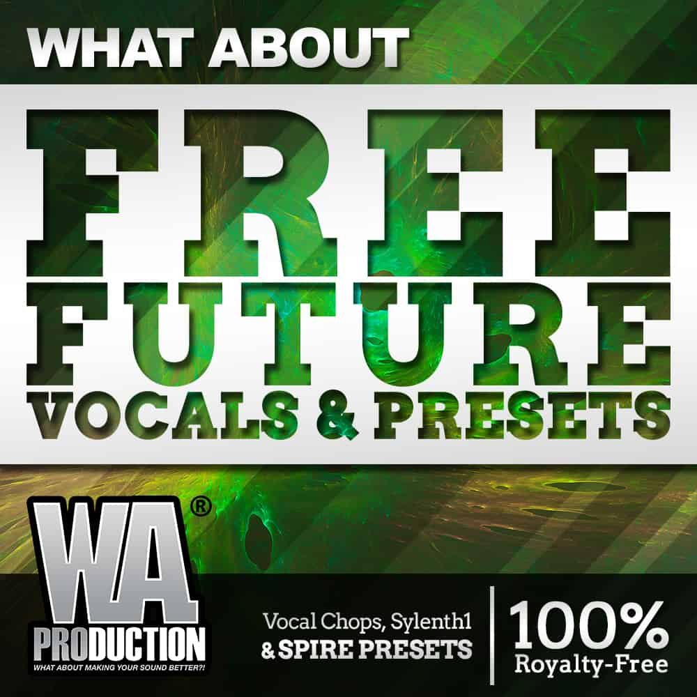 Free Future Bass Sample Pack, Future Vocals & Presets by W.A. Production, Cover Art
