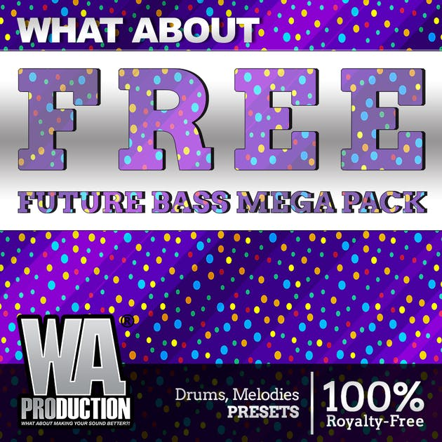 Free Future Bass Sample Pack, Future Bass Mega Pack by W.A. Production, Cover Art